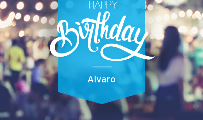 Happy B-_day Alvaro